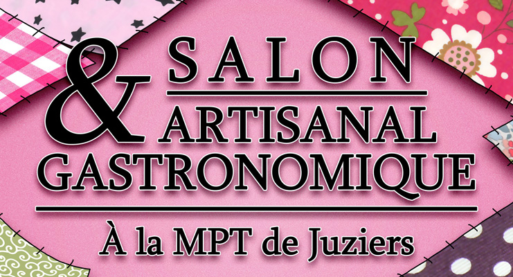 Salon artisanal saveurs et cr ations ville de juziers for Salon artisanal
